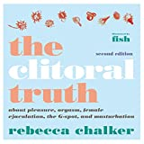The Clitoral Truth, 2nd Edition