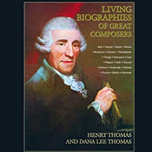 Living Biographies of Great Composers Audiobook