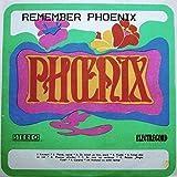 Phoenix- Remember