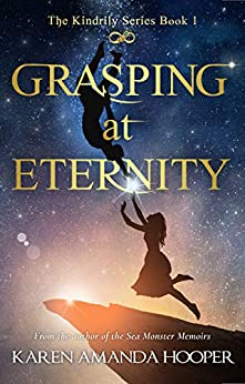 GRASPING AT ETERNITY (The Kindrily Book 1) by [Hooper, Karen Amanda]