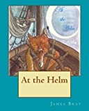 img - for At the Helm book / textbook / text book