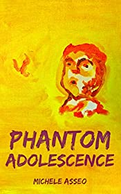 Phantom Adolescence