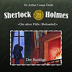 Der Bucklige (Sherlock Holmes - Die alten Fälle 21 [Reloaded])