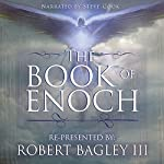 The Book of Enoch: From the Apocrypha and Pseudepigrapha of the Old Testament   Robert Bagley III