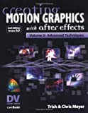 Creating Motion Graphics with after Effects, Trish Meyer and Chris Meyer, 1578202078