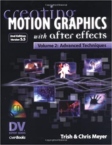 Amazon com: Creating Motion Graphics with After Effects: Volume 2