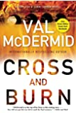 Cross and Burn: A Tony Hill & Carol Jordan Novel