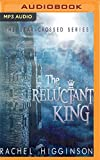 img - for The Reluctant King book / textbook / text book