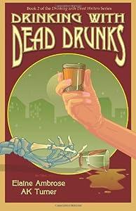 Drinking with Dead Drunks (Volume 2)