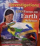 img - for Focus on Earth Science: Investigations (An Integrated Middle School Series) book / textbook / text book
