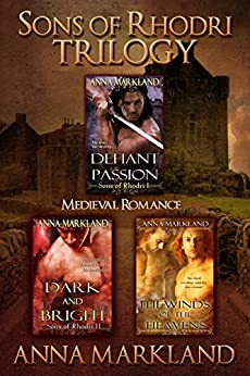 Sons of Rhodri Trilogy: Medieval Romance by [Markland, Anna]