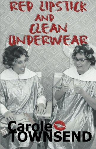 Download Red Lipstick and Clean Underwear pdf