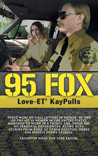 95 Fox: This was my call letters in patrol at West Hollywood Sheriff Station (List Of Gun Laws In The Us)