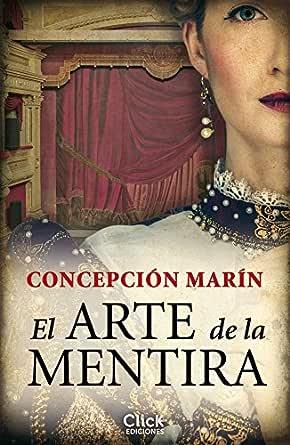 El arte de la mentira eBook: Albesa, Concepción Marín: Amazon.es ...