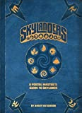 Skylanders: A Portal Master's Guide to Skylands