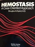 Hemostasis : A Case Oriented Approach, Triplett, Douglas A., 0896400999