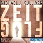 Zeitflug (Zeitreise 0.5) | Michael J. Sullivan