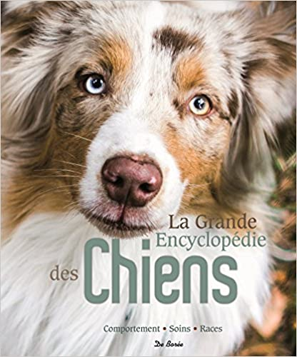La grande encyclopédie des chiens