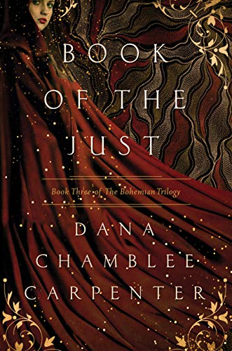Book of the Just: Book Three of the Bohemian Trilogy