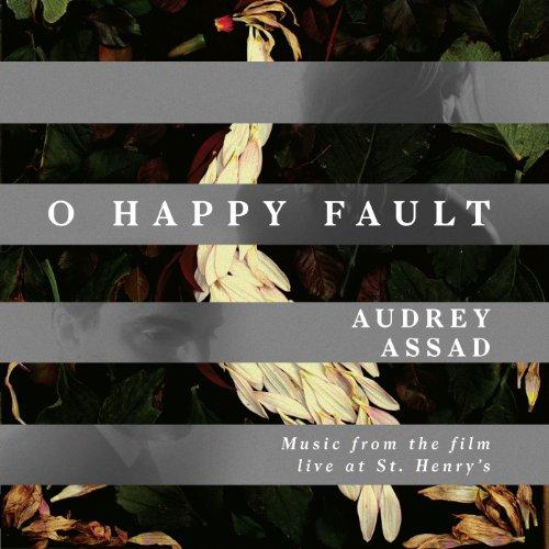 Audrey Assad - O Happy Fault EP (2014)