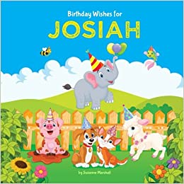 Birthday Wishes For Josiah Personalized Book With Kids Poems Books Gifts