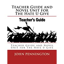 Teacher Guide and Novel Unit for The Hate U Give: Teacher Guide and Novel Unit for The Hate U Give (Lessons on Demand)