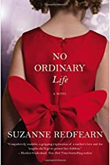 No Ordinary Life by Suzanne Redfearn (2016-02-02) Paperback