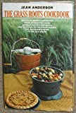 The Grass Roots Cookbook, Jean Anderson, 0812906934
