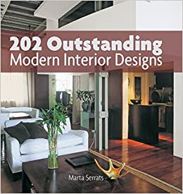 202 Outstanding Modern Interior Designs Amazoncouk Marta Serrats 9781770855700 Books