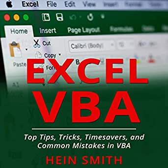 Amazon com: Excel VBA: Top Tips, Tricks, Timesavers, and Common