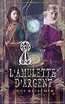 L'amulette d'argent : T2 - Les Portes de l'Outremonde (Luna t. 8) par Kelleher