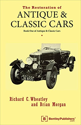 Antique Restoration Car - The Restoration of Antique and Classic Cars