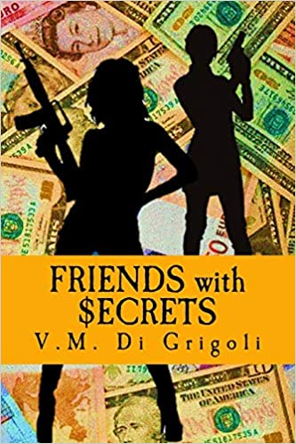 Friends with Secrets: Two ordinary women caught between a ...