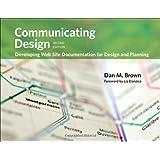 Communicating Design Developing Web Site Documentation for Design & Planning 2ND EDITION [PB,2010]