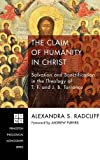 img - for The Claim of Humanity in Christ book / textbook / text book
