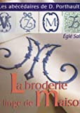 img - for La BRODERIE du LINGE de MAISON book / textbook / text book