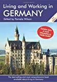 Living and Working in Germany, Pamela Wilson, 190530336X