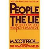 People of the Lie: The Hope for Healing Human Evil by M. Scott Peck (1985-03-15)