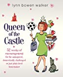 Queen of the Castle, Lynn Bowen Walker, 1591454743