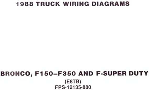 Amazon.com: bishko automotive literature 1988 Ford F-100 F-150 to F-350  Truck Electrical Wiring Diagrams Schematics Book: AutomotiveAmazon.com