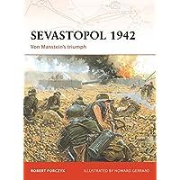 Sevastopol 1942: Von Manstein's triumph