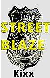 Street Blaze