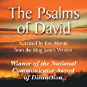 The Psalms of David Audiobook by Eric Roland Martin Narrated by Eric Roland Martin