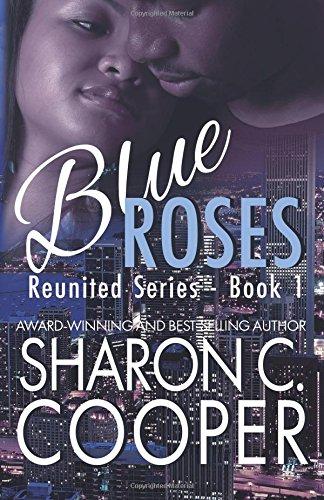 Blue Roses: Reunited Series (Volume 1) PDF