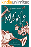 Musiville: Let's face the music and... conduct (Niditales Book 2)