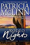 Rodeo Nights (A Prequel to Where Love Lives, Wyoming Wildflowers)