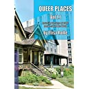 Queer Places, Vol. 1.1: Retracing the Steps of LGBTQ people around the World (Queer Places USA) (Volume 1)