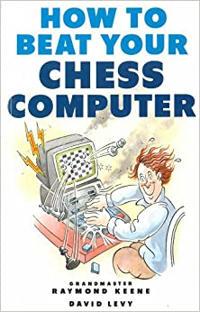 Descargar Libro How To Beat Your Chess Computer En PDF