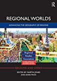 img - for Regional Worlds: Advancing the Geography of Regions (Regions and Cities) book / textbook / text book