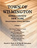 Town of Wilmington, Essex County, New York Transcribed Serial Records, Harold E. Hinds and Tina M. Didreckson, 1585498963